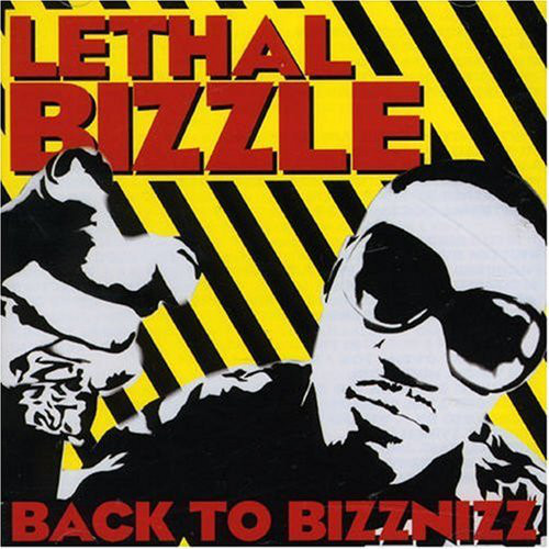 Lethal Bizzle Back To Bizznizz