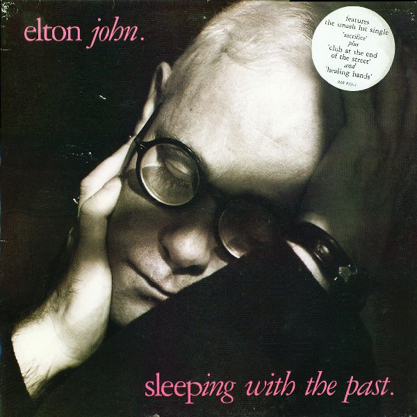 John, Elton Sleeping With The Past
