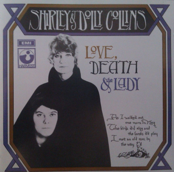 Shirley & Dolly Collins Love, Death & The Lady