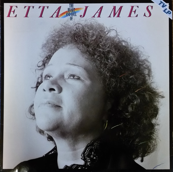 James, Etta The Heart And Soul Of Etta James