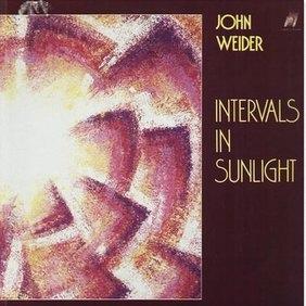 Weider, John Intervals In Sunlight Vinyl