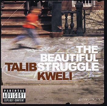 Kweli, Talib The Beautiful Struggle