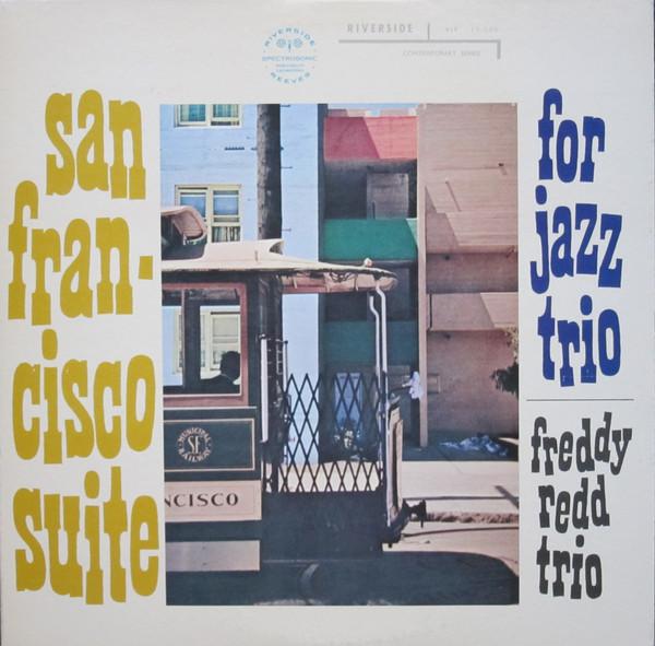 Freddie Redd Trio San Francisco Suite Vinyl