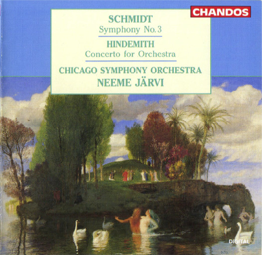 Schmidt / Hindemith - Chicago Symphony Orchestra, Neeme Järvi Symphony No. 3 / Concerto For Orchestra Vinyl