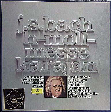Bach - Janowitz, Ludwig, Schreier, Kerns, Ridderbusch, Singverein, Herbert von Karajan H-Moll-Messe Vinyl