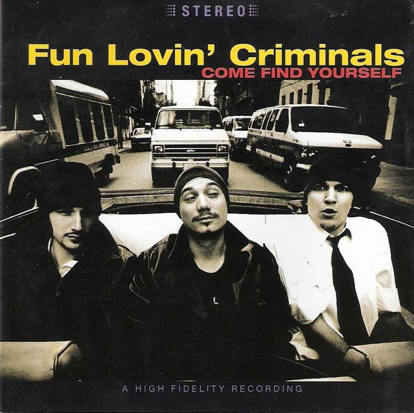 Fun Lovin' Criminals Come Find Yourself Vinyl