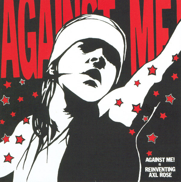 Against Me! Reinventing Axl Rose CD