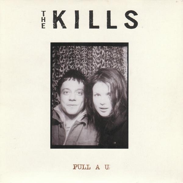 The Kills Pull A U