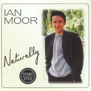 Moor, Ian Naturally