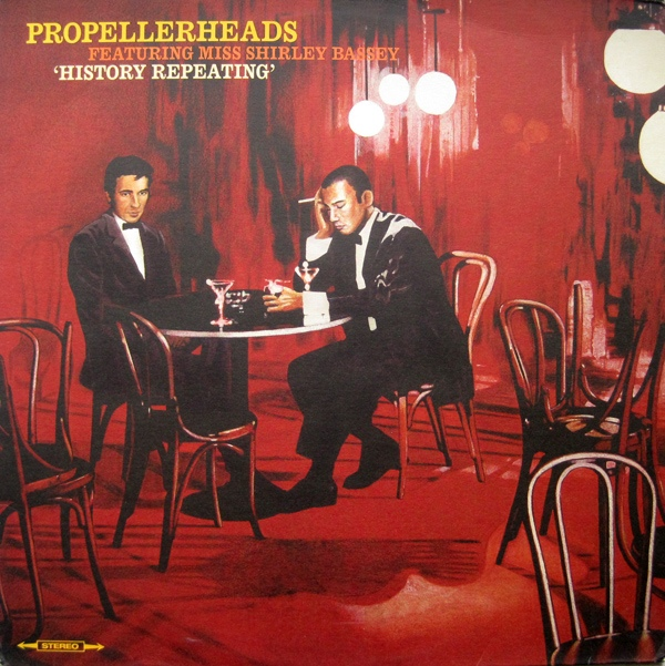 Propellerheads Featuring Miss Shirley Bassey History Repeating