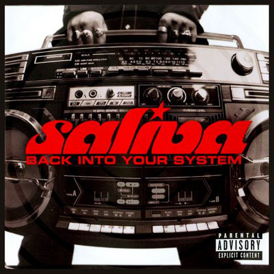 Saliva Back Into Your System CD
