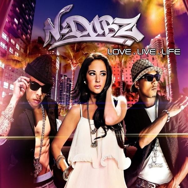 N-Dubz Love.Live.Life