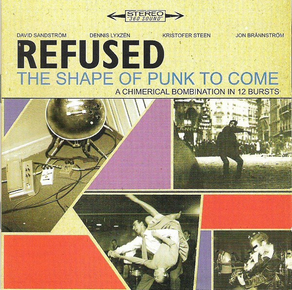 Refused The Shape Of Punk To Come (A Chimerical Bombination In 12 Bursts) Vinyl