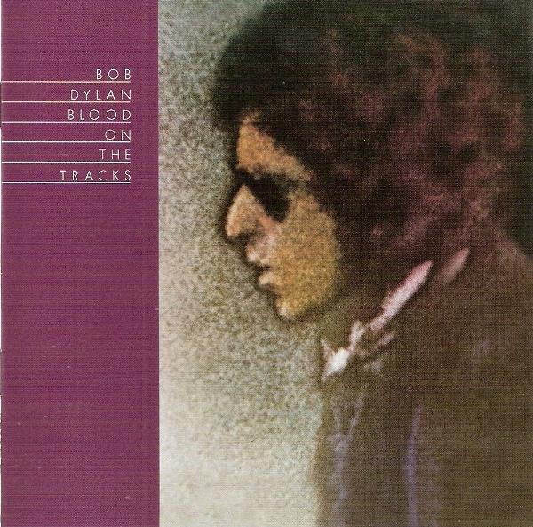 Dylan, Bob Blood On The Tracks