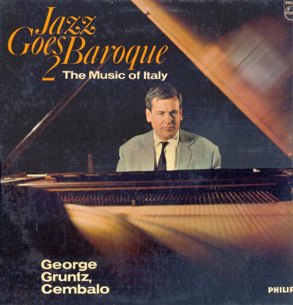 Gruntz, George Jazz Goes Baroque 2 The Music Of Italy Vinyl