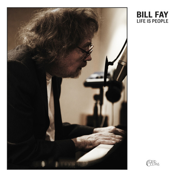 Fay, Bill Life Is People CD