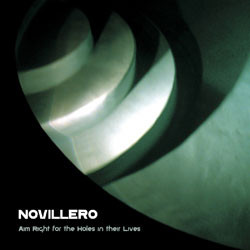 Novillero Aim Right for the Holes in their Lives