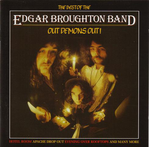 The Edgar Broughton Band The Best of Edgar Broughton Band, Out Demons Out!