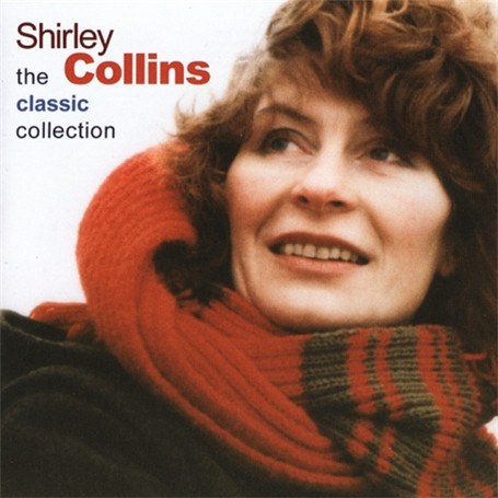 Collins, Shirley The Classic Collection CD