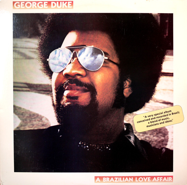 George Duke A Brazilian Love Affair