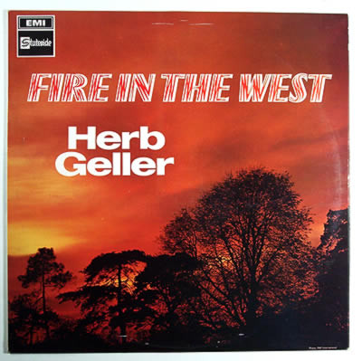 Geller, Herb Fire In The West