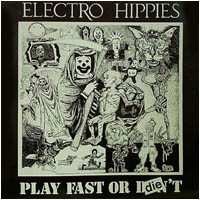 Electro Hippies Play Fast Or Die
