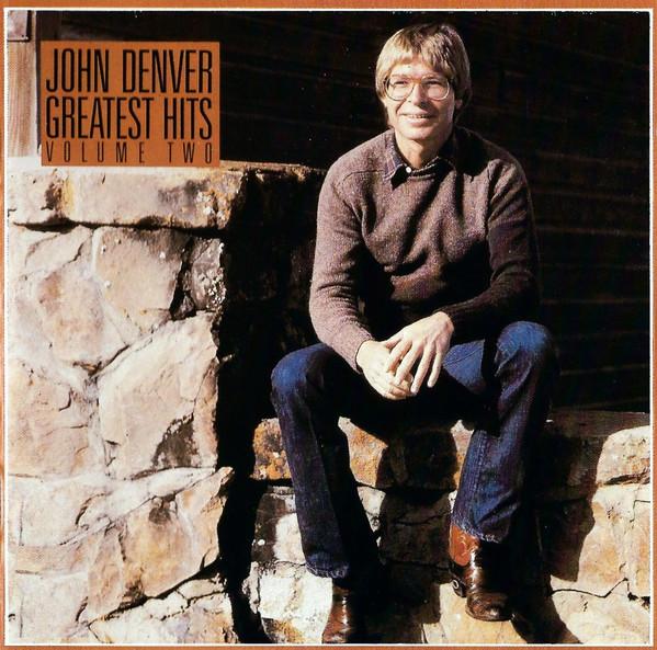 Denver, John Greatest Hits Volume Two CD