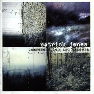Jones, Patrick Commemoration & Amnesia Vinyl