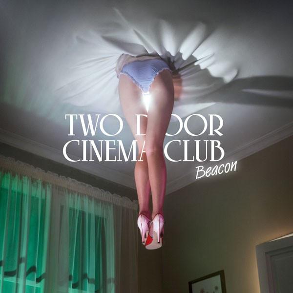 Two Door Cinema Club Beacon