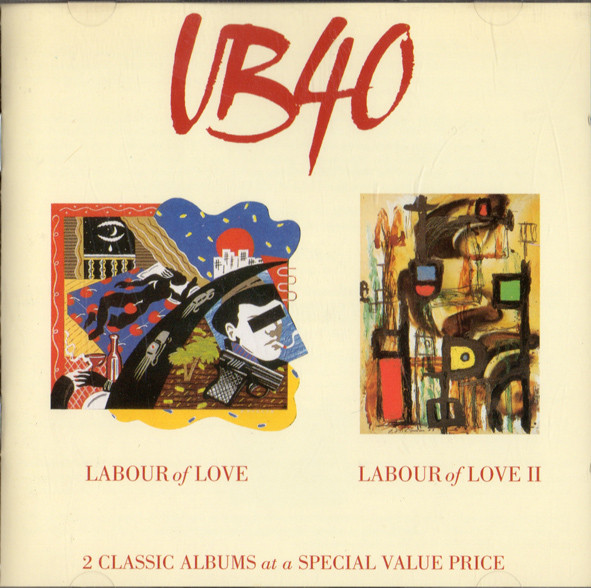 UB40 Labour of Love / Labour of Love II