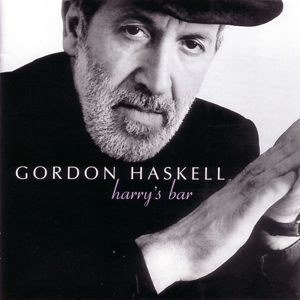 Haskell, Gordon Harry's Bar CD
