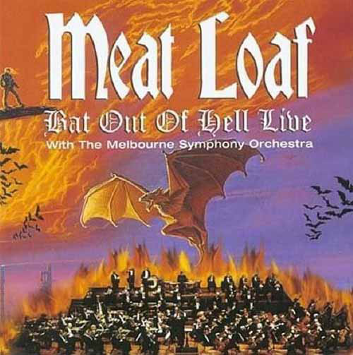 Meat Loaf with The Melbourne Symphony Orchestra Bat Out Of Hell Live