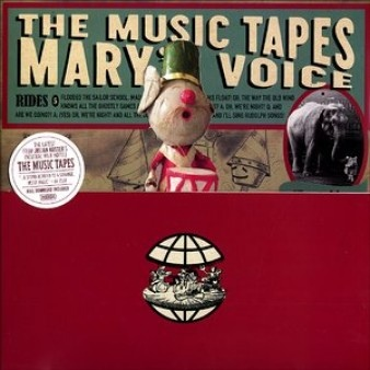 The Music Tapes Marys Voice