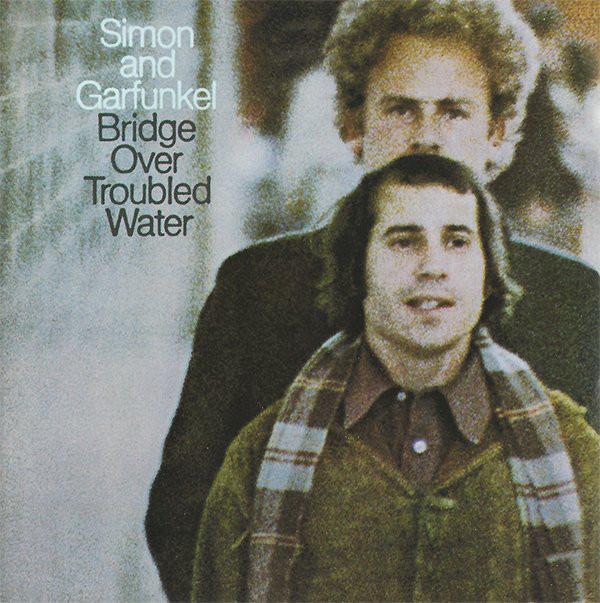 Simon and Garfunkel Bridge Over Troubled Water