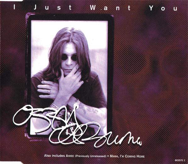 Osbourne, Ozzy I Just Want You