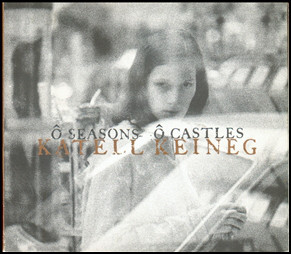 Keineg, Katell O Seasons O Castles CD