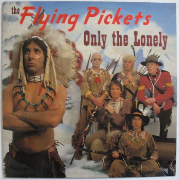 Flying Pickets (The) Only The Lonely Vinyl