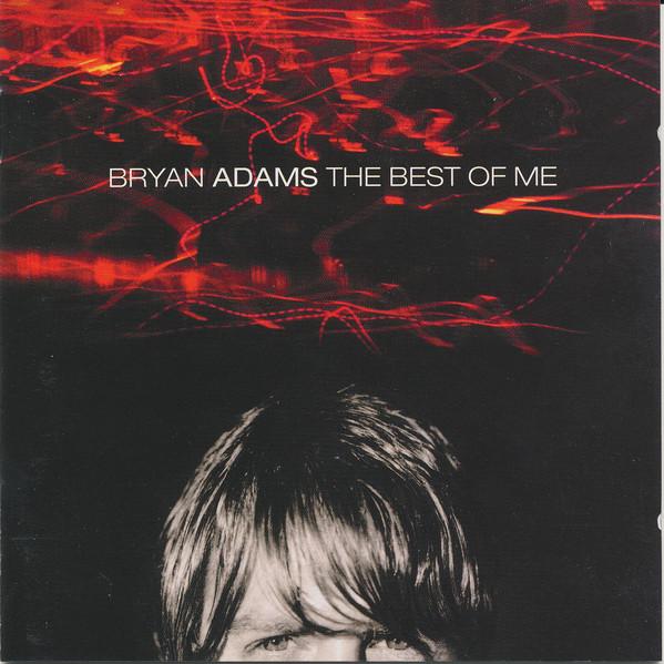 Adams, Bryan The Best Of Me