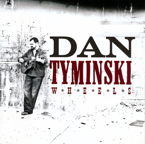 Tyminski, Dan Wheels