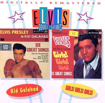 Presley, Elvis Kid Galahad And Girls! Girls! Girls! CD