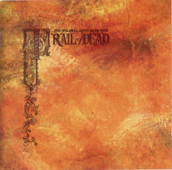 And You Will Know Us By The Trail Of Dead Source Tags And Codes CD