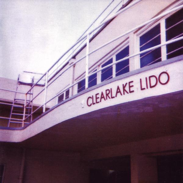 Clearlake Lido CD