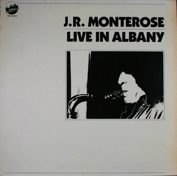 Monterose, J.R. Live In Albany  Vinyl