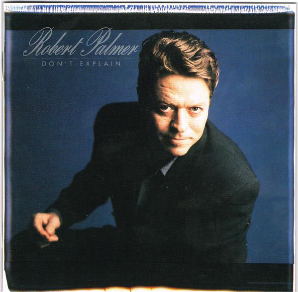 Palmer, Robert Don't Explain CD