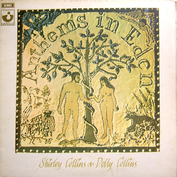 Shirley Collins & Dolly Collins  Anthems In Eden