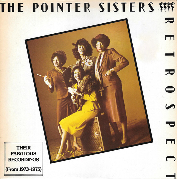 The Pointer Sisters Retrospective