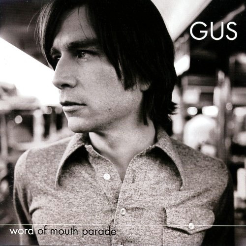 Gus Word Of Mouth Parade Vinyl