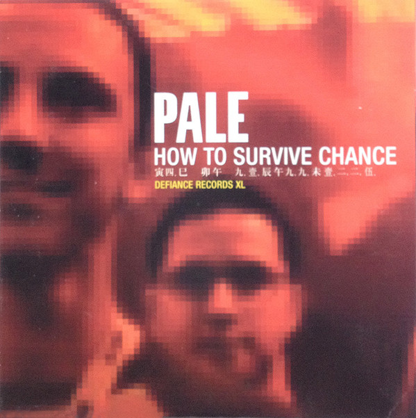 Pale How To Survive Chance CD