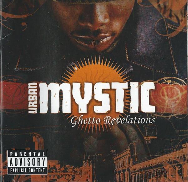 Urban Mystic Ghetto Revelations CD