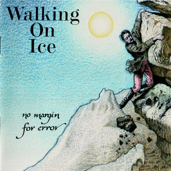 Walking On Ice No Margin For Error Vinyl